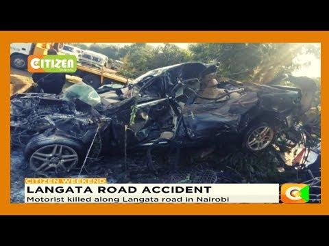 Motorist Killed Along Lang'ata Road In Nairobi
