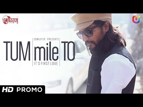 Tum Mile To - Song Teaser by Kunal Verma & Rapperiya Baalam 2014 HD | New Hindi Songs 2014