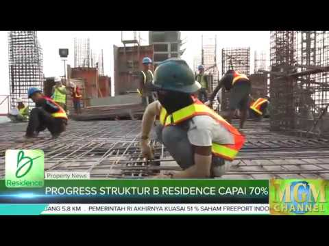 Update Progress Struktur B Residence Capai 70 Persen