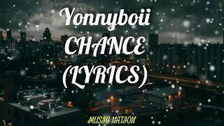 Download Yonnyboii - CHANCE (Lyrics)