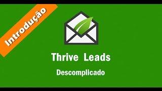 Aula 01 - Introdução e visão geral do plugin Thrive Leads