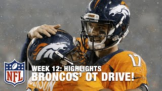 Broncos Final OT Drive (Week 12) | Patriots vs. Broncos | NFL