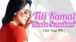 Titi Kamal - Rindu Semalam #newrelease