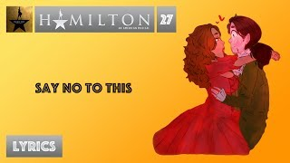 #27 Hamilton - Say No To This [[MUSIC LYRICS]]