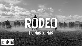 Lil Nas X - Rodeo (lyrics) ft. Nas
