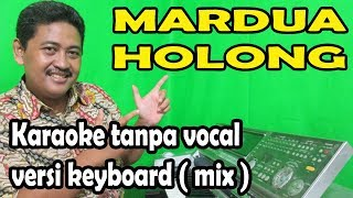 Mardua Holong mix karaoke - omega trio (keyboard)