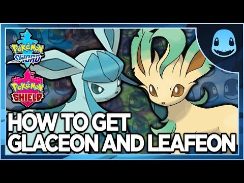 How To Evolve Eevee Into Glaceon And Leafeon In Pokemon Sword And Shield!!