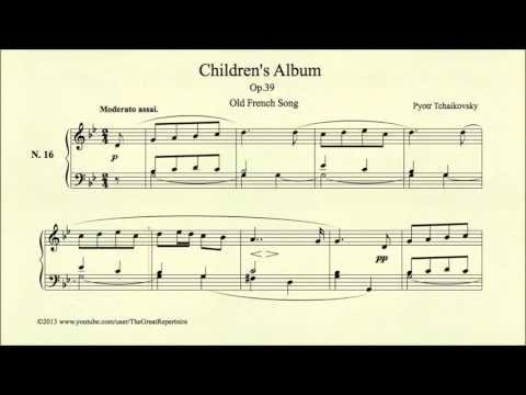 Tchaikovsky, Children's Album, Op 39, No 16, Old French Song