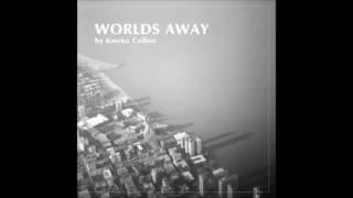 Kweku Collins - Worlds Away (Full Album)