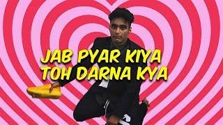 Jab Pyar Kiya Toh Darna Kya | ANIL LOBO