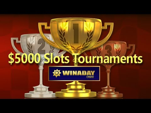 WinADay Casino $5K Slots Tournaments Now On