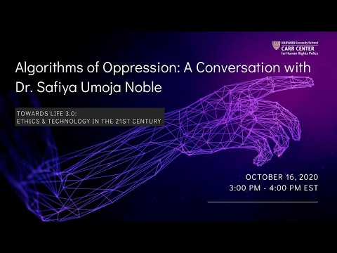 Algorithms of Oppression: A Conversation with Dr. Safiya Umoja Noble on YouTube