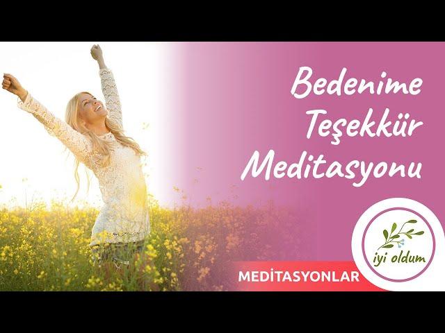 Bedenime Teşekkür Meditasyonu