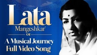 Lata Mangeshkar - A Musical Journey (Biography) - Official Full Video