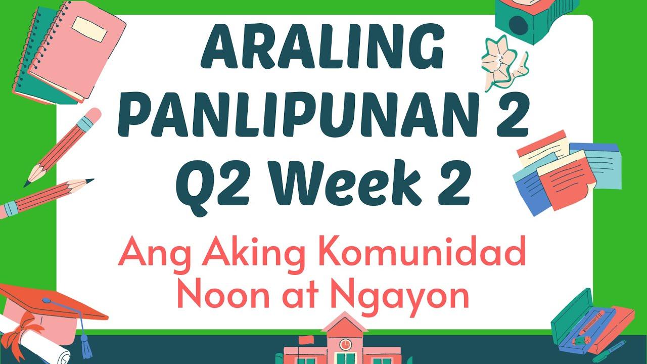 medium resolution of Araling Panlipunan 2 Q2 Week 2    Ang aking Komunidad Noon at Ngayon     MELC - YouTube
