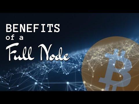 Benefits Of A Full Node