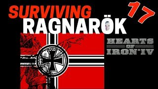 Hearts of Iron 4 - Challenge Survive Ragnarok! - Germany VS World  - Part 17