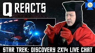 STAR TREK DISCOVERY 2x14 Reaction Live Stream - Q Reacts