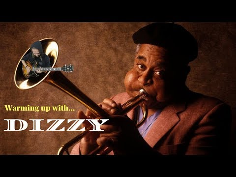 Warming up with... DIZZY GILLESPIE (2-5-1 Bebop Exercise)