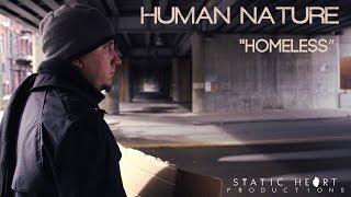 Human Nature | Homeless | Music Video