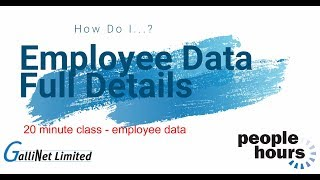 PeopleHours Employee Details - Full Explanation (20 min class)
