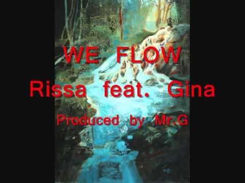 We Flow - Rissa feat. Gina
