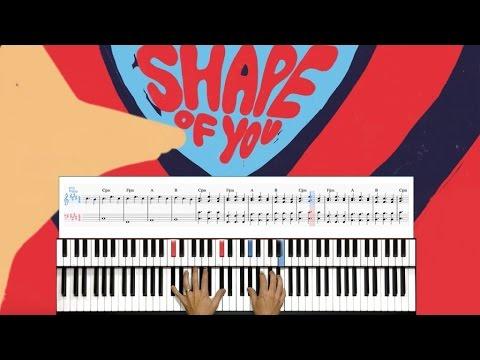 SHAPE OF YOU - Ed Sheeran - Tuto PIANO + score [EASY]