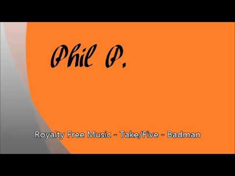 Royalty Free Music - Take/Five - Badman