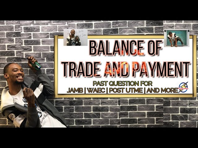 Balance of Trade & Payment | Commerce Question