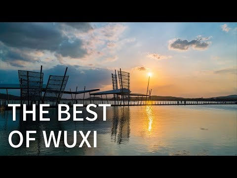 The Best of Wuxi | 4K UHD