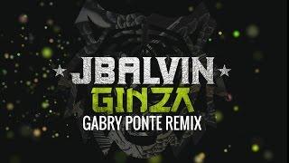 J Balvin Ginza Gabry Ponte Rmx.mp3