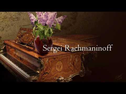 Lilacs  Sergei Rachmaninoff