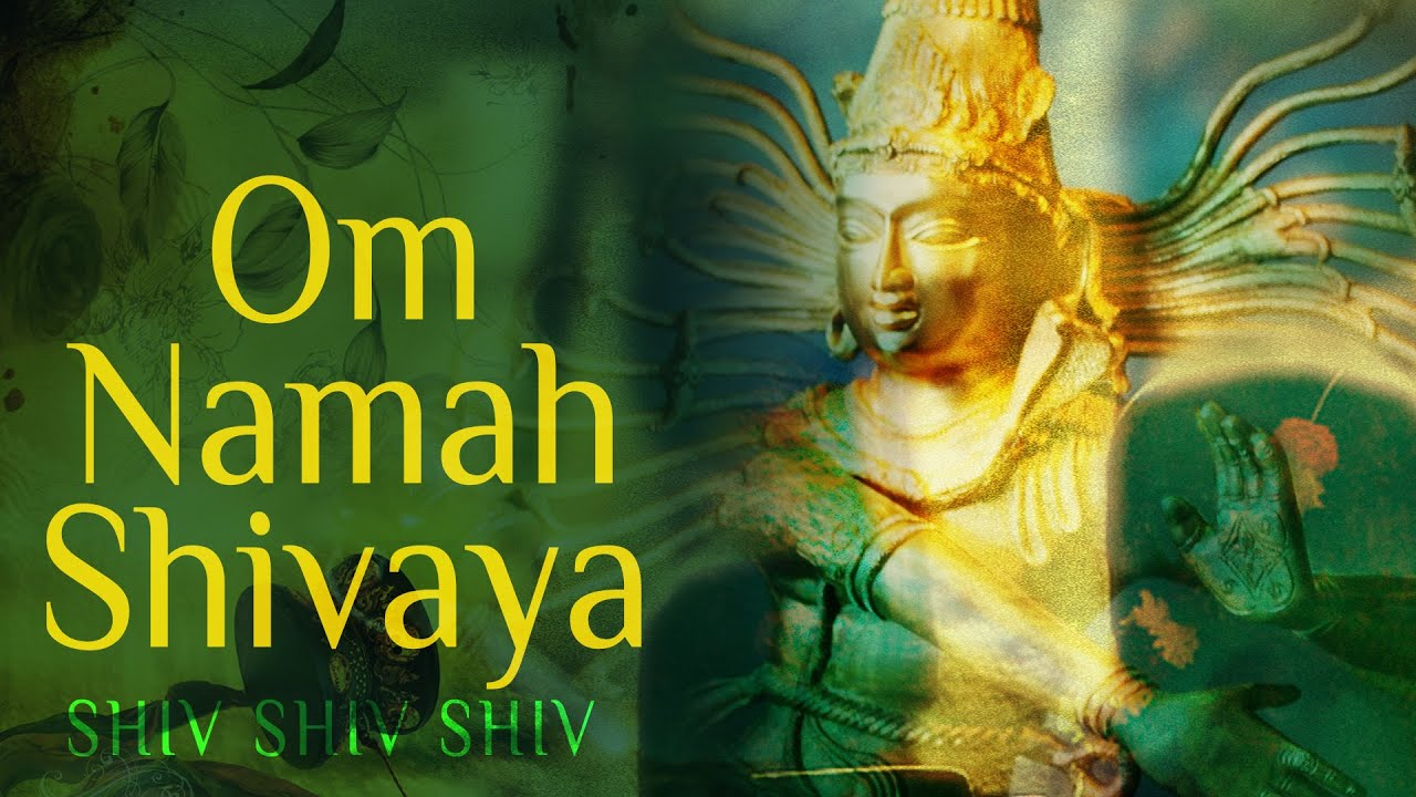 25 Benefits of chanting Om Namah Shivaya Power and effect of Mantra