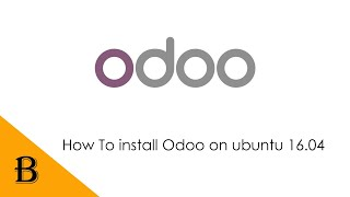 How to install Odoo 12 on Ubuntu 16.04 | Step by Step