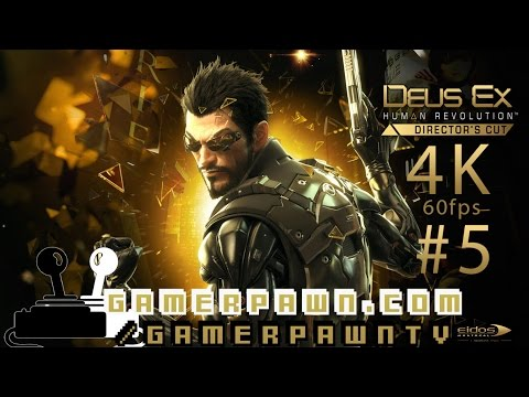 Deus EX Human Revolution 4k 60fps Part 5/14 Hengsha 2160p