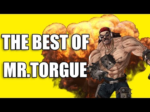Borderlands 2 - THE BEST OF MR. TORGUE