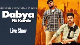 Dabya ni karde Live Show | Bintu pabra | Kp kundu | Sapna choudhary !!Noida !!Haryanvi song 2021