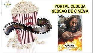 SESSÃO CEDESA DE CINEMA - HÉRCULES