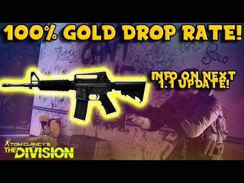 100% GOLD DROP RATE! (The Division) 1.1 Update Changes!