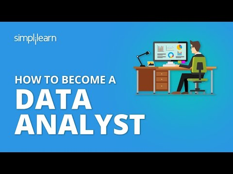 How To Become A Data Analyst?   Data Analyst Skills, Roles And Responsibilities 2020   Simplilearn
