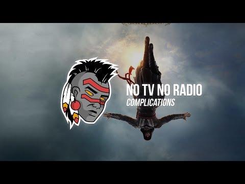 No Tv No Radio - Complications