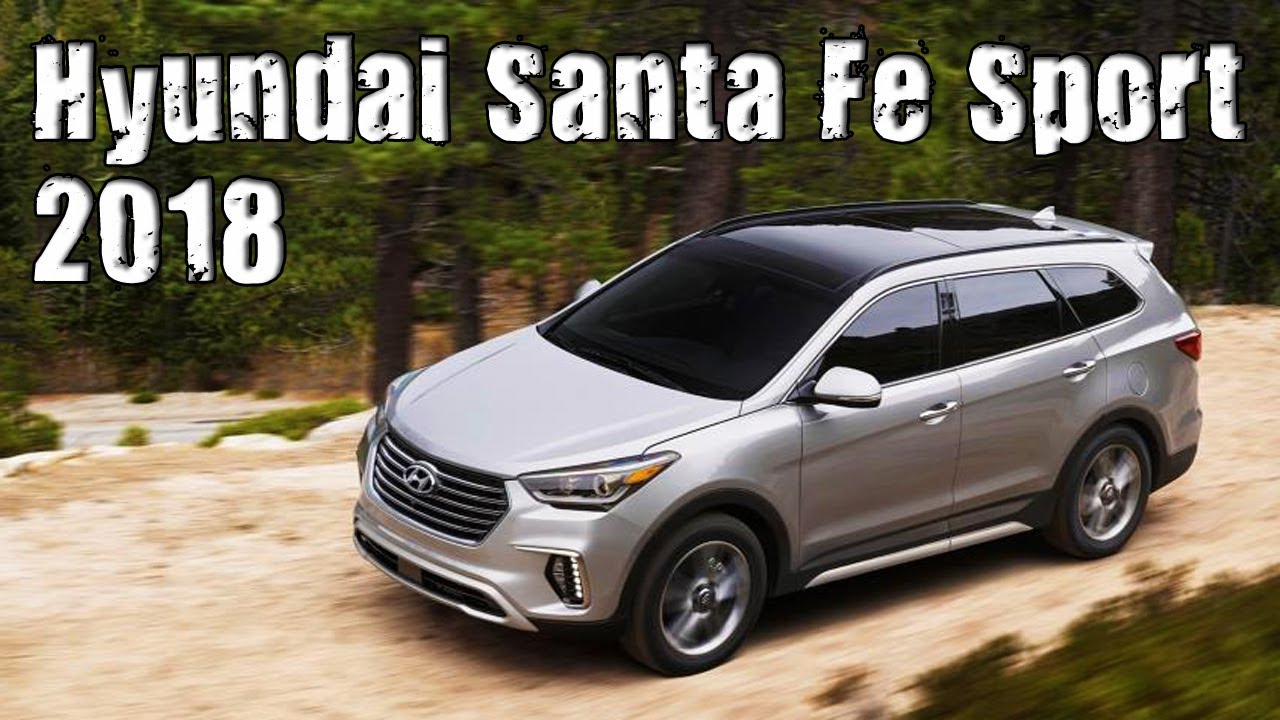 new 2018 hyundai santa fe sport usa specs review youtube. Black Bedroom Furniture Sets. Home Design Ideas