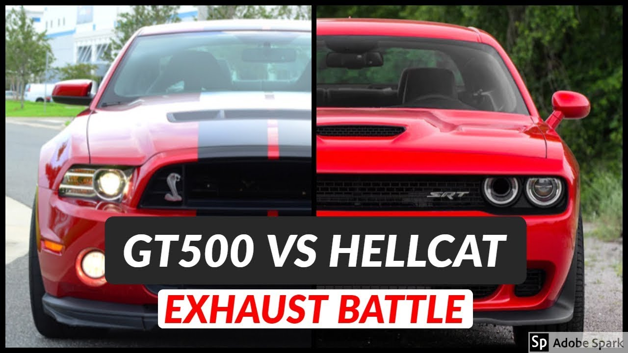 Ford shelby mustang gt500 vs dodge challenger hellcat exhaust sound comparison