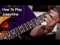 'Josephine' Chris Rea Guitar Lesson
