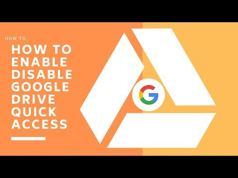 How to Enable and Disable Google Drive Quick Access