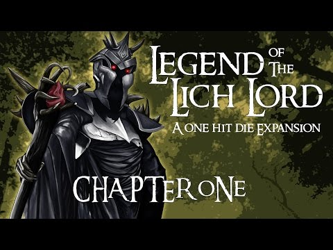 Legend of the Lich Lord: Episode 1