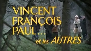 Vincent, François, Paul........  et les autres, 1974, trailer