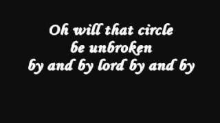 Will The Circle Be Unbroken ~ June Carter Cash
