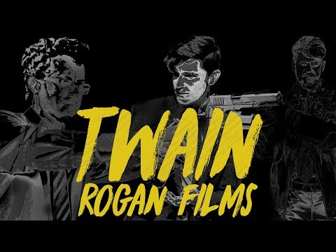 TWAIN - A Rogan Films Premiere