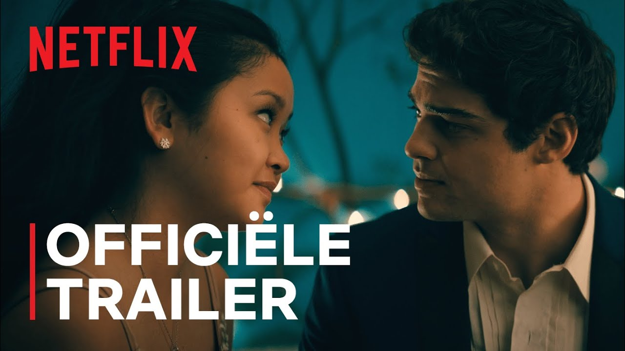 To All the Boys: Always and Forever trailer op Netflix België